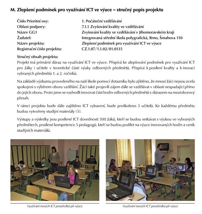 Stručný popis projektu Zlepšení podmínek pro využívání ICT ve výuce.