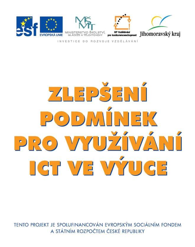 Zlepšení podmínek pro využívání ICT ve výuce.